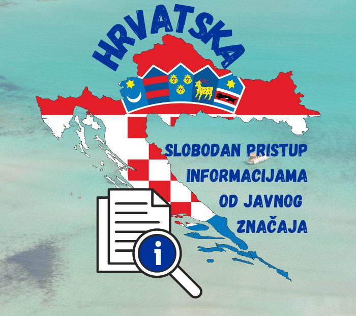Slobodan pristup informacijama od javnog značaja Hrvatska - PraviLaw