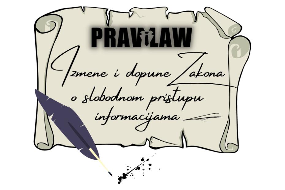 Predlog izmene i dopune zakona o slobodnom pristupu informacijama od javnog značaja - PraviLaw