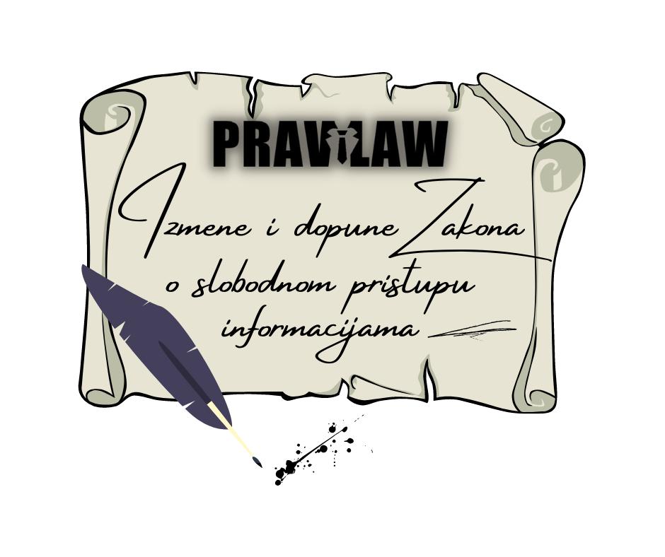 Predlog izmene i dopune zakona o slobodnom pristupu informacijama od javnog značaja