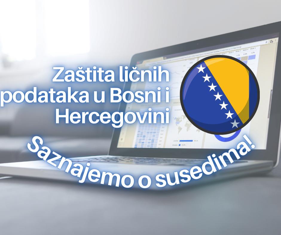 Zaštita ličnih podataka u Bosni i Hercegovini