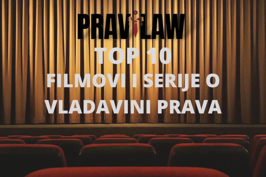 FILMOVI I SERIJE O VLADAVINI PRAVA – TOP 10 LISTA